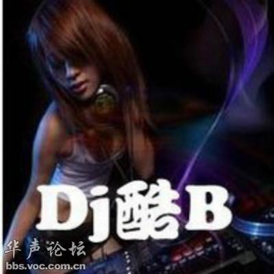 精选Dj酷B 2014 最热门DJ舞曲 Dj酷B 2014 DJ① 音乐快递
