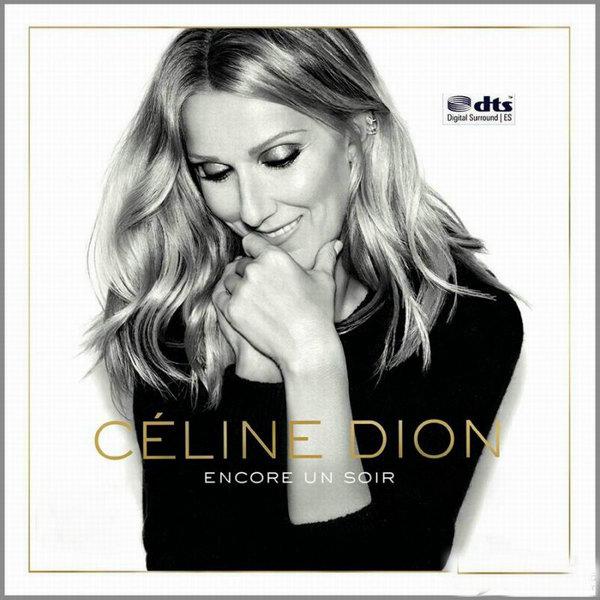 2016席琳迪翁最新法语专辑《Encore Un Soir 让爱延续》DTS - 啊英 - .